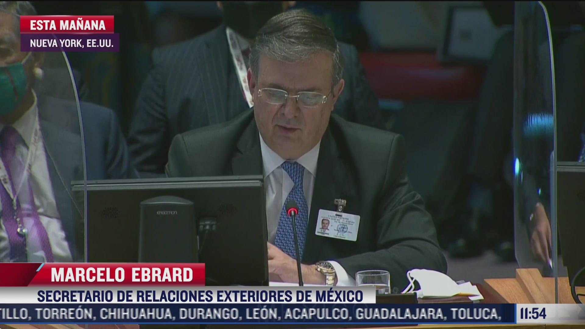 multilateralismo unica manera para enfrentar cambio climatico ebrard