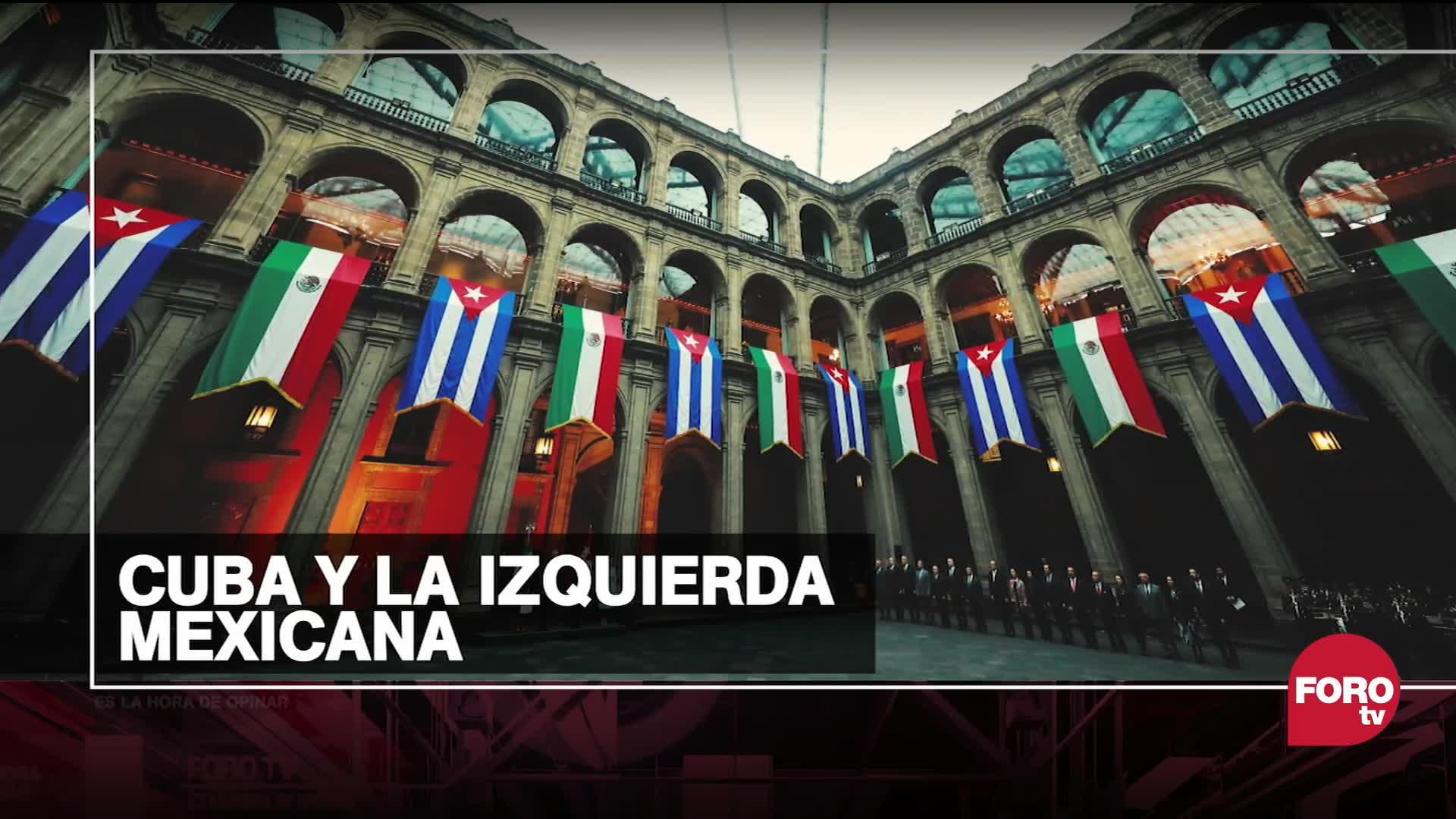 por que cuba sigue siendo un referente para la izquierda mexicana