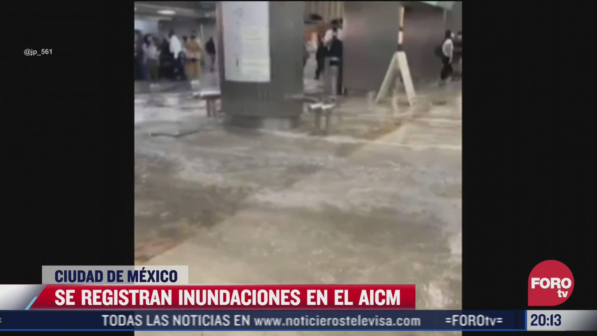 se registran inundaciones en aicm tras fuertes lluvias