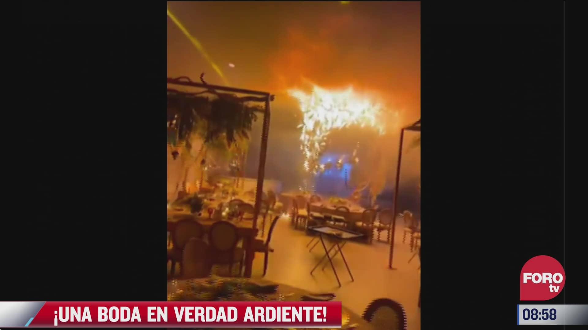 video en plena boda se incendia la decoracion