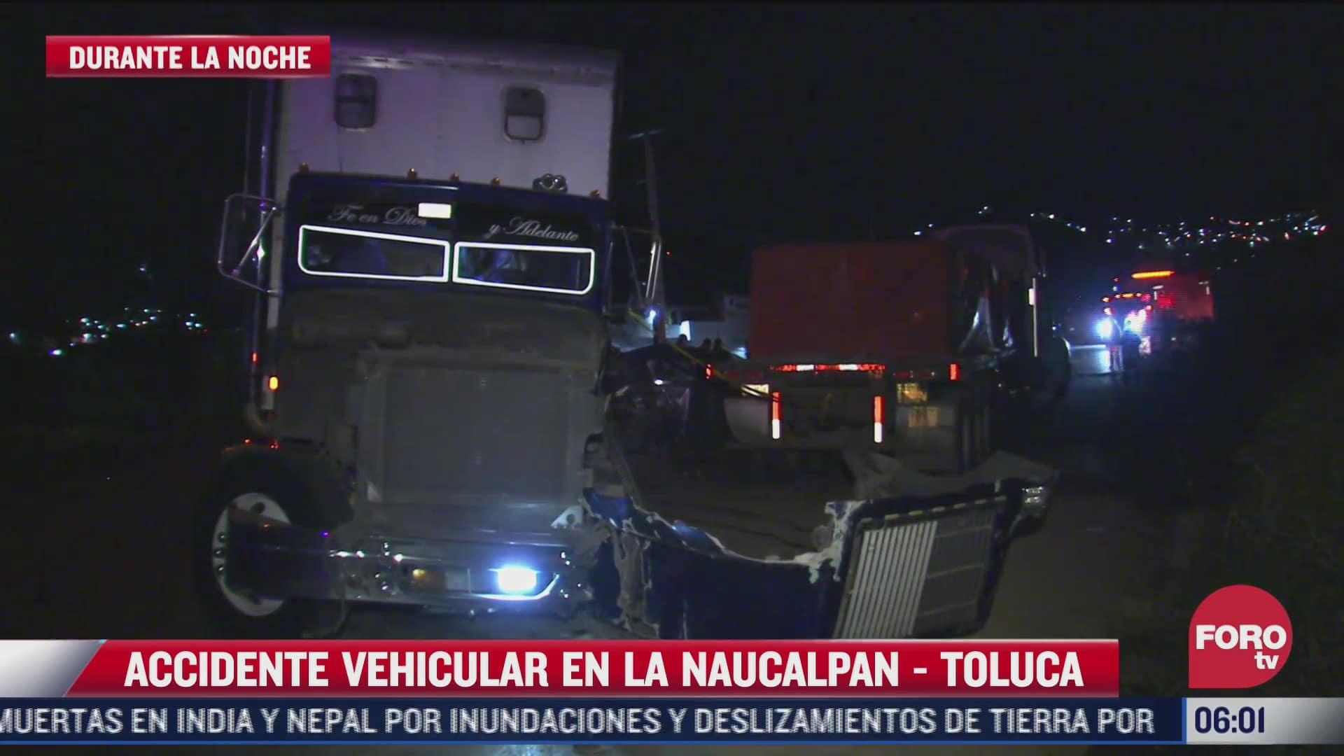 accidente automovilistico en carretera naucalpan toluca deja un muerto