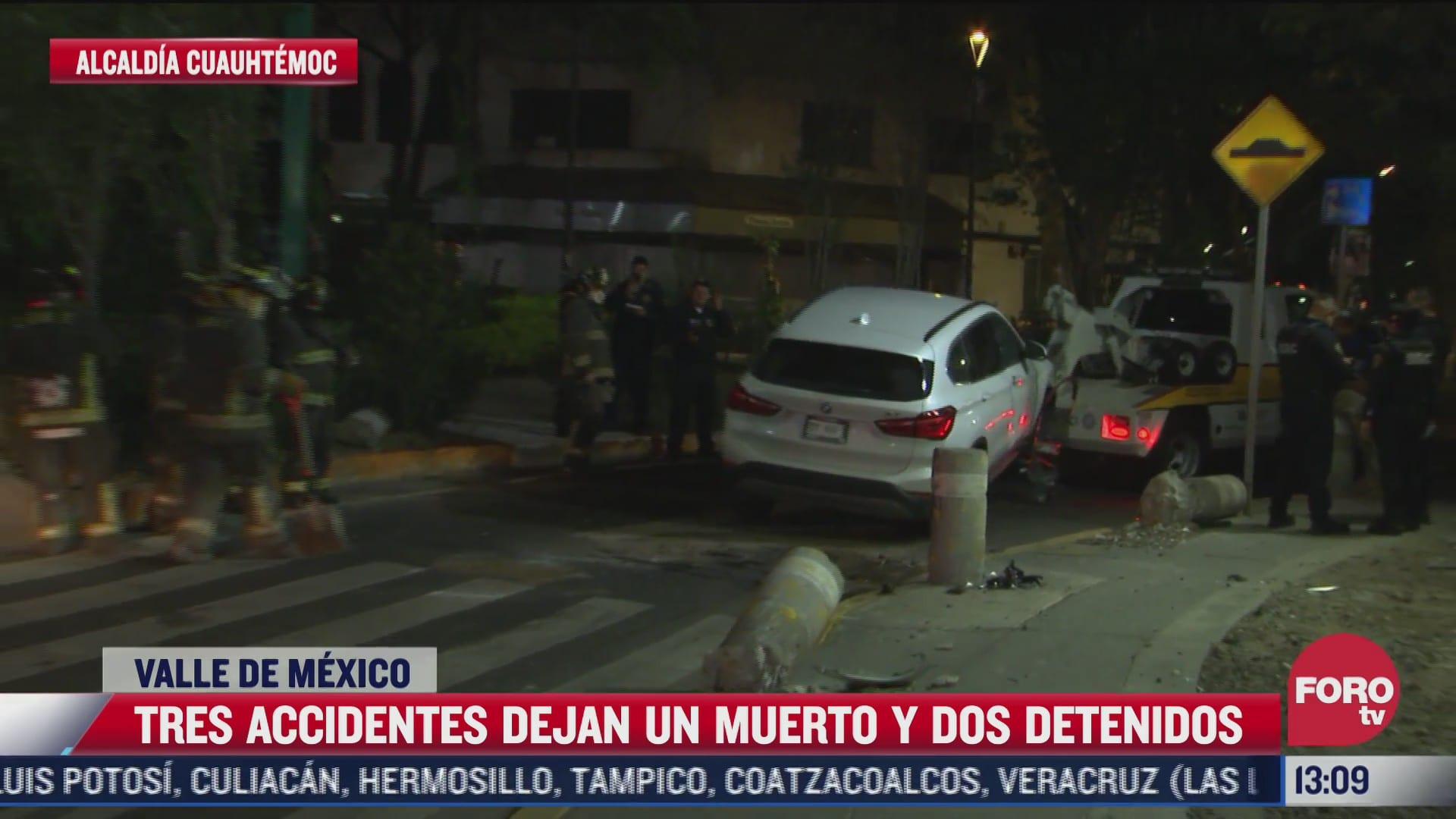 accidentes dejan 1 muerto y 2 detenidos en valle de mexico