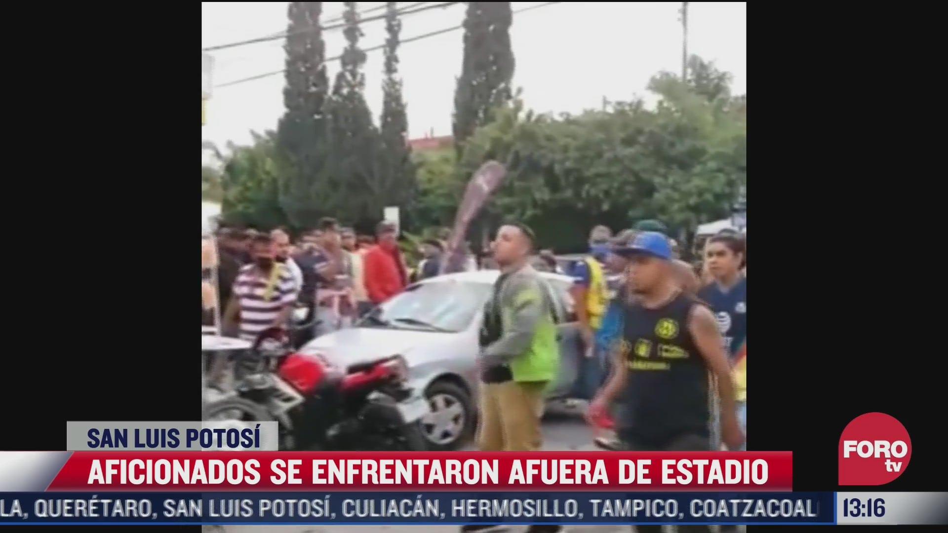 aficionados se enfrentaron afuera de estadio en slp