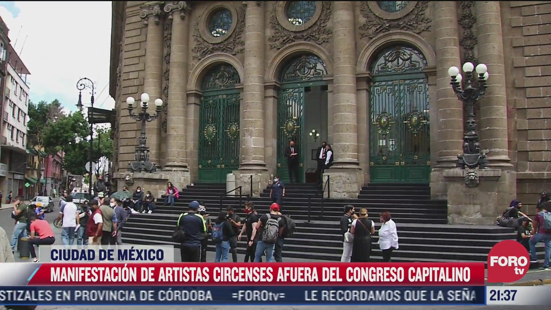 artistas circenses protestan ante el congreso de la cdmx por falta de apoyo economico