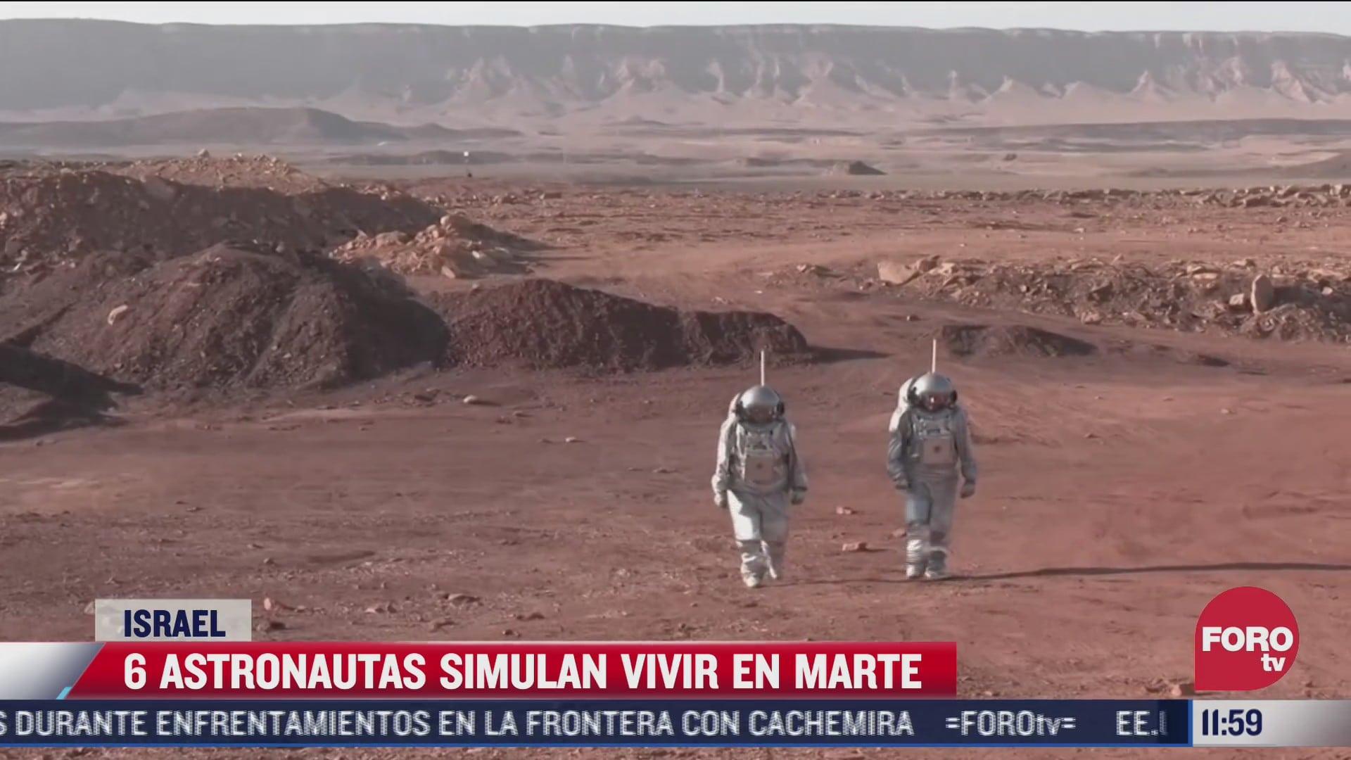 astronautas simulan vivir en marte en desierto de israel