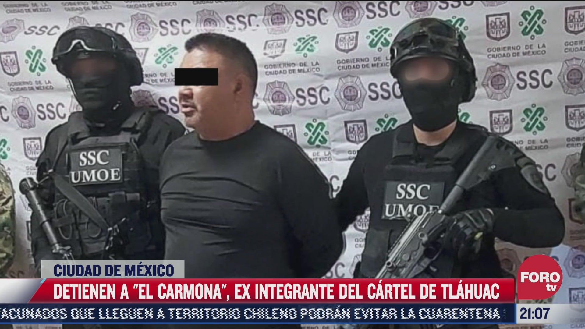 detienen a el carmona ex integrante del cartel de tlahuac