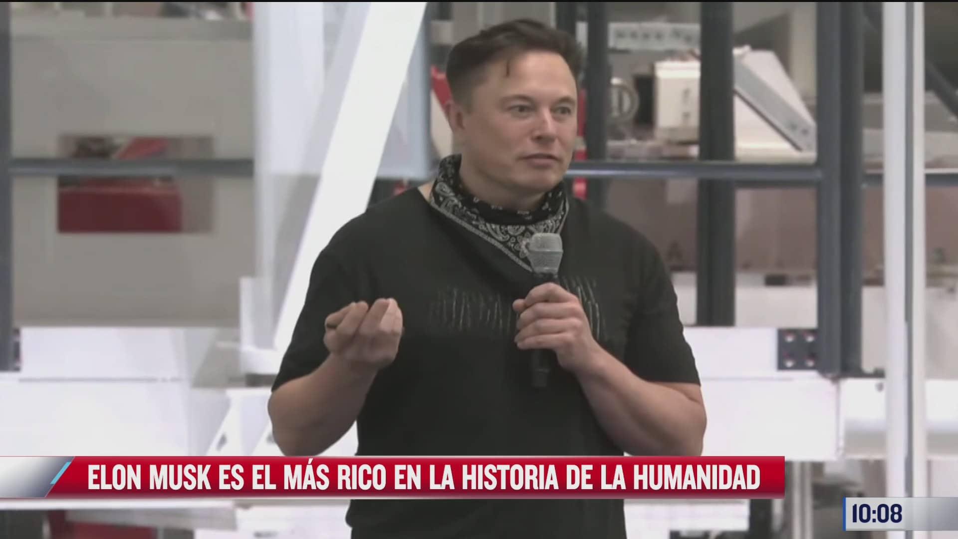 elon musk es el mas rico en la historia de la humanidad