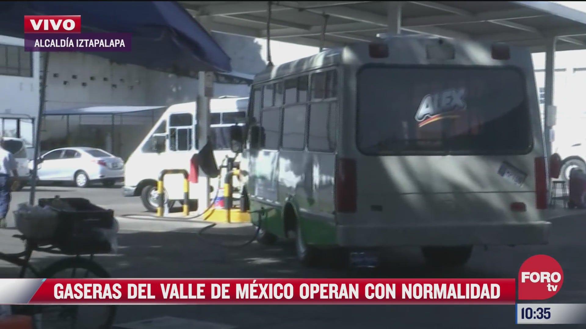 gaseras del valle de mexico operan con normalidad