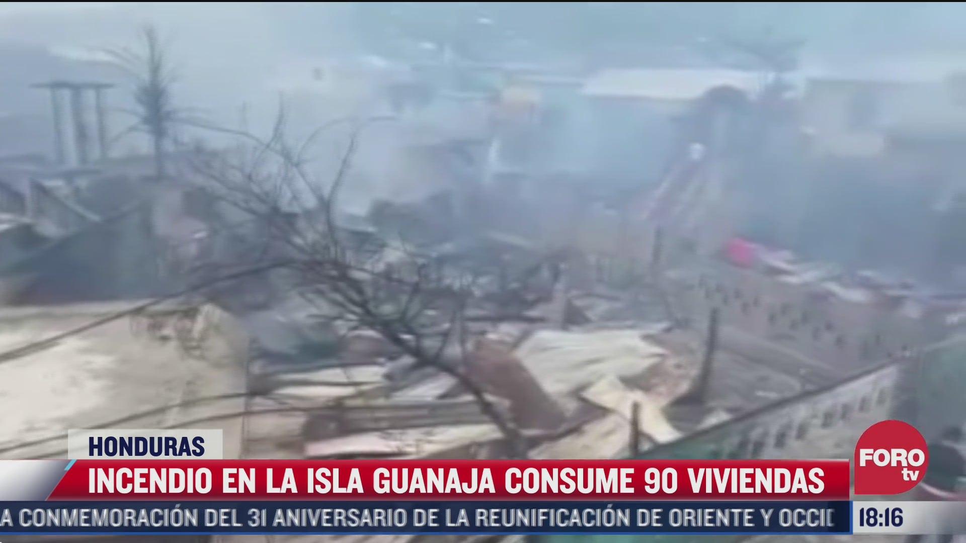 incendio en la isla guanaja consume 90 viviendas en honduras