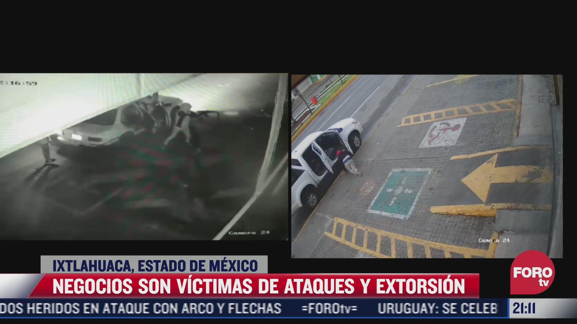 negocios en ixtlahuaca estado de mexico son victimas de extorsion