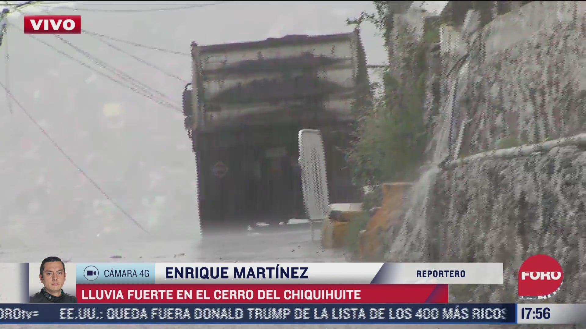 reportan lluvias intensas en zona del cerro del chiquihuite