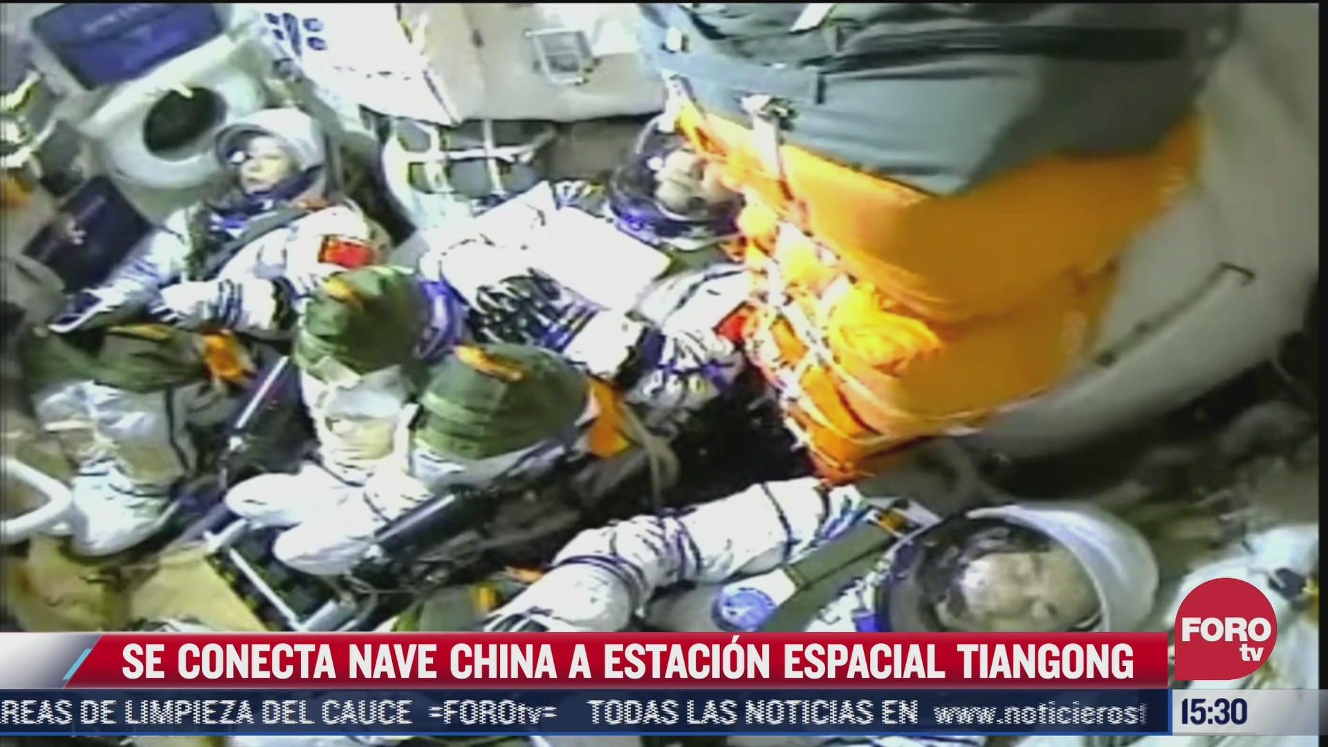 se conecta nave china a estacion espacial tiangong
