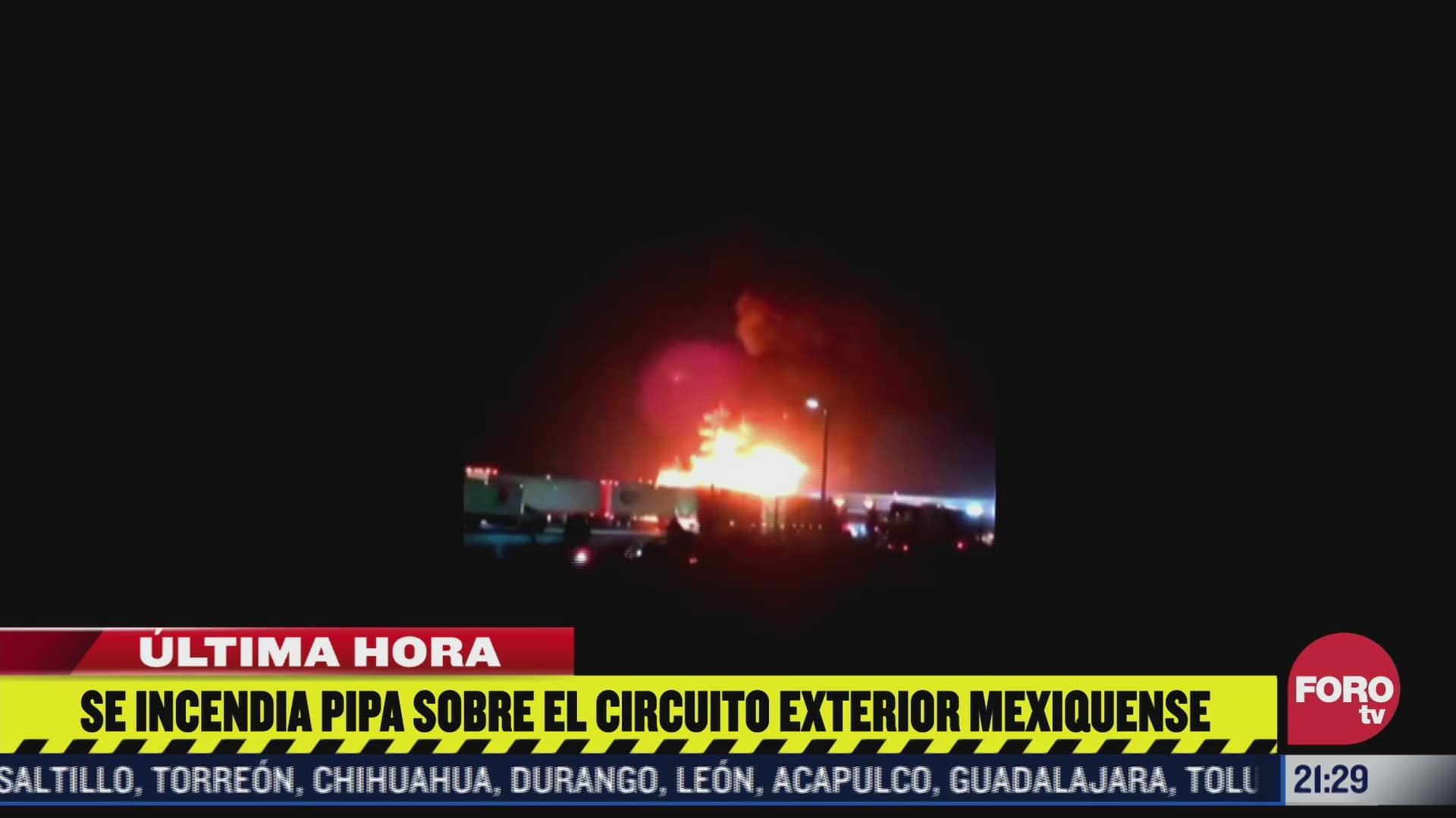 se incendia pipa sobre el circuito exterior mexiquense