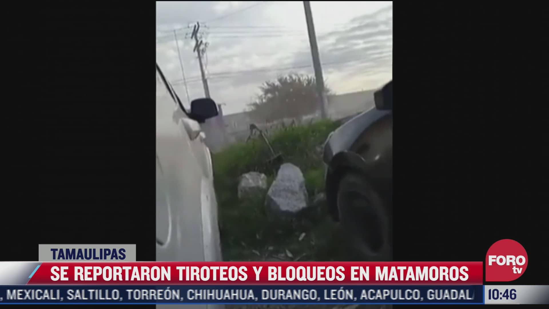se reportaron tiroteos y bloqueos en matamoros tamaulipas