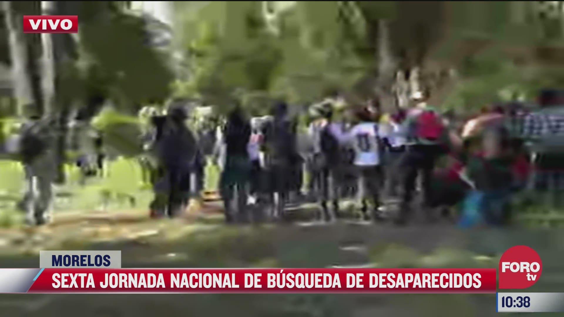 sexta jornada nacional de busqueda de desaparecidos en morelos