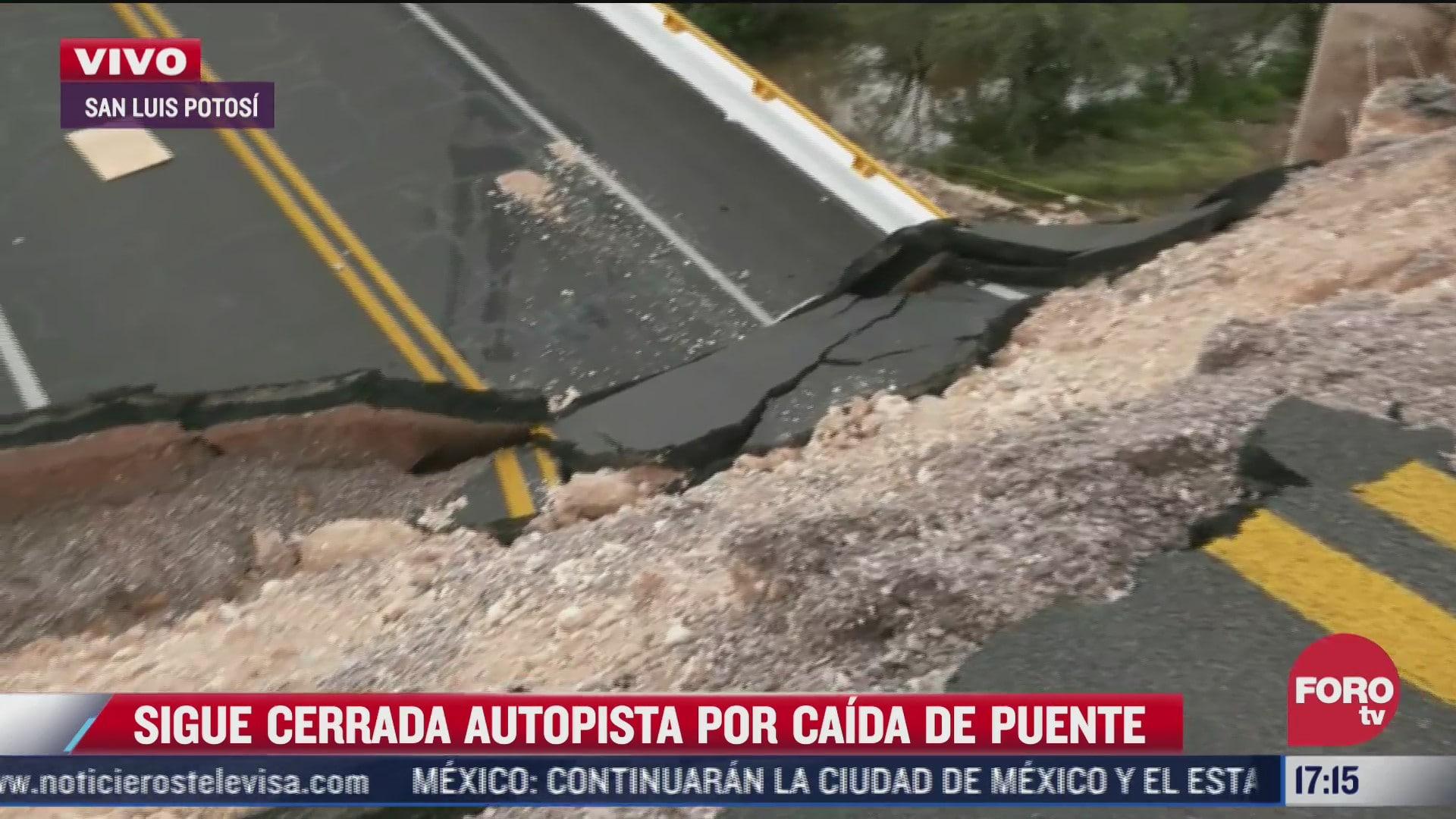 sigue cerrada autopista por caida de puente en san luis potosi