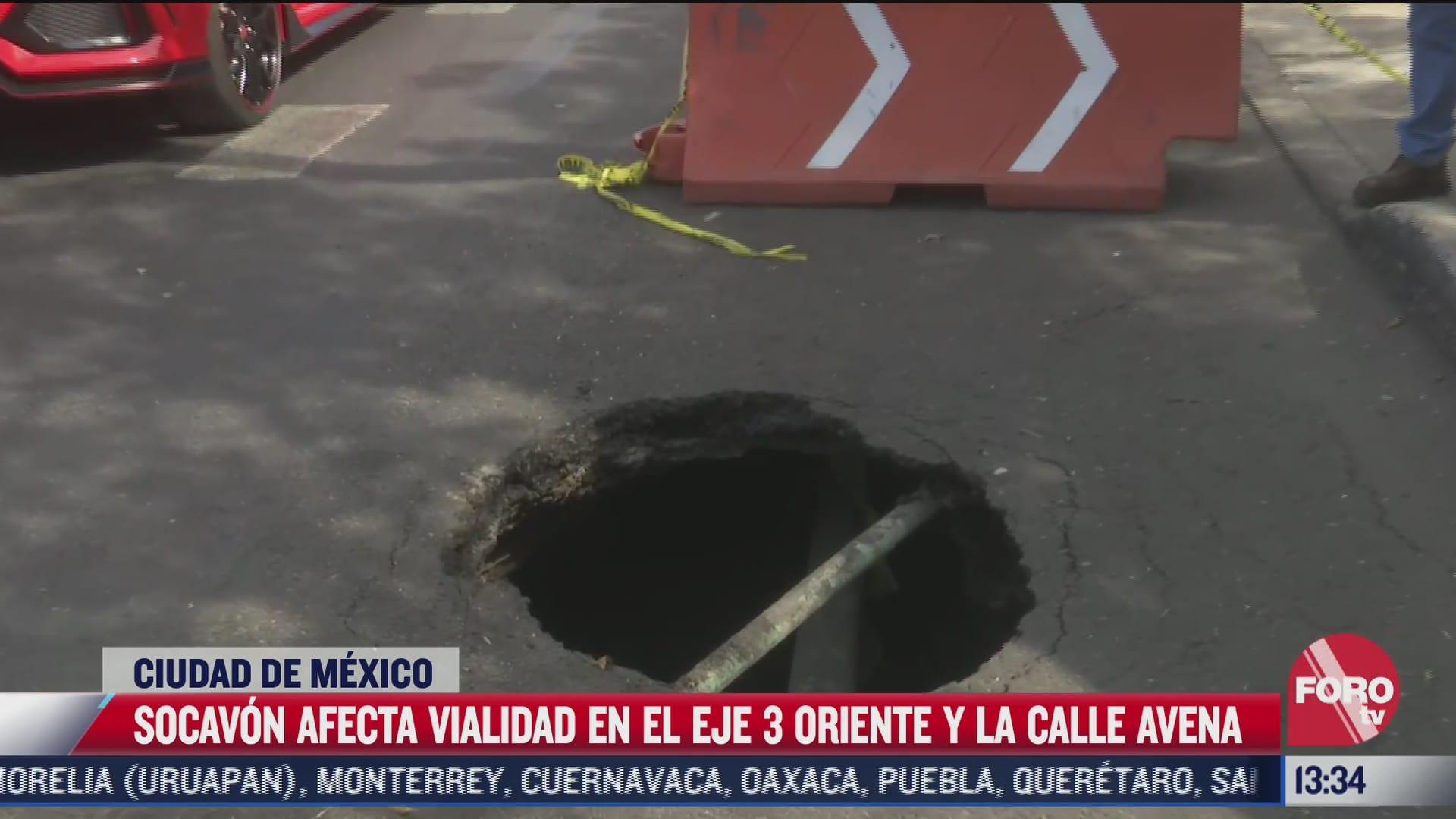 socavon afecta eje 3 oriente de la ciudad de mexico
