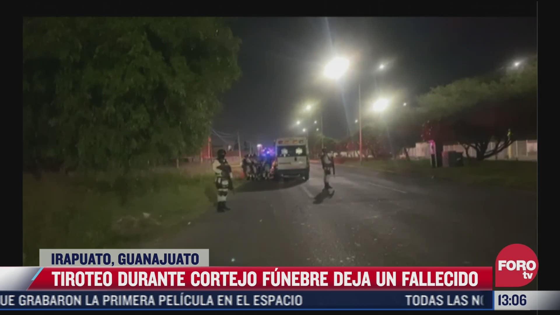 tiroteo en cortejo funebre deja un fallecido en guanajuato